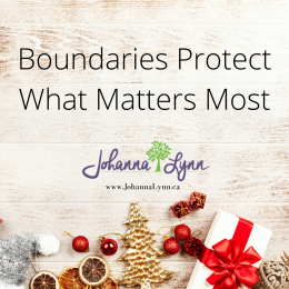 Boundaries Protect What Matters Most
